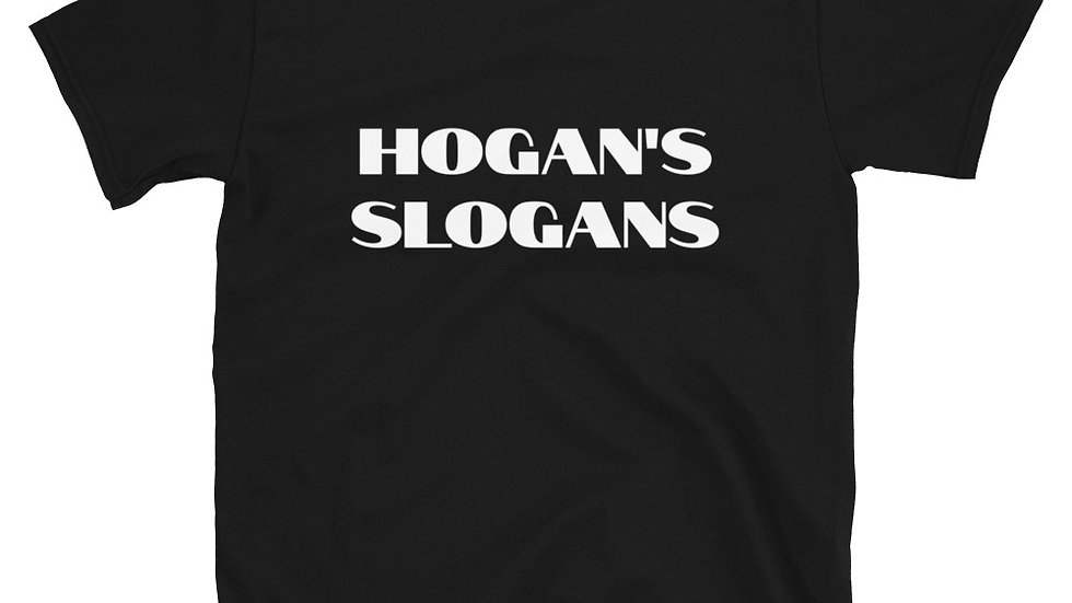 Hogan's Slogans T