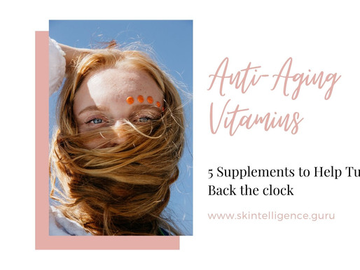 Best Anti-Aging Vitamins: 5 Supplements to Help Turn Back the Clock