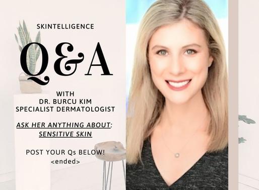 #AskADerm: Q&A with Dr. Burcu Kim on Sensitive Skin