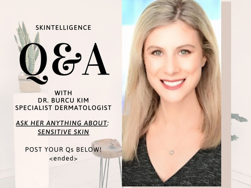 #AskADerm: Q&A with Dr. Burcu Kim on Sensitive Skin