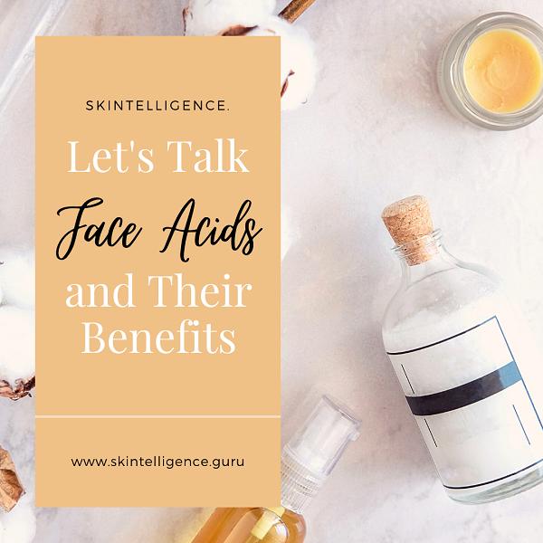 Benefits of AHAs | Skintelligence | Skincare blog
