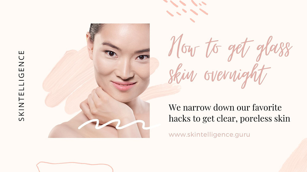Top skincare tips to achieve glass skin complexion | Skincare blog | Skintelligence