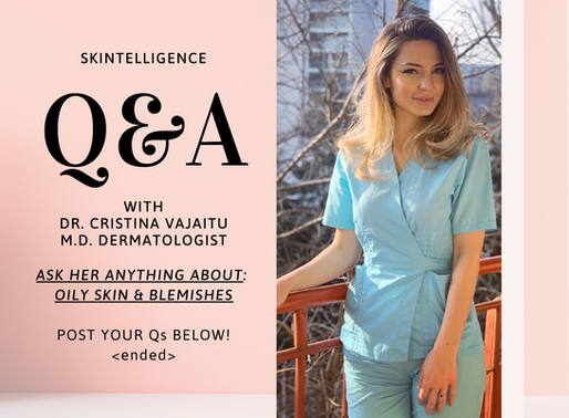 #AskADerm: Q&A with Dr. Cristina Vajaitu on Oily Skin and Acne