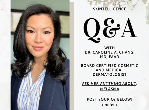 #AskADerm: Q&A with Dr. Caroline A. Chang on Melasma