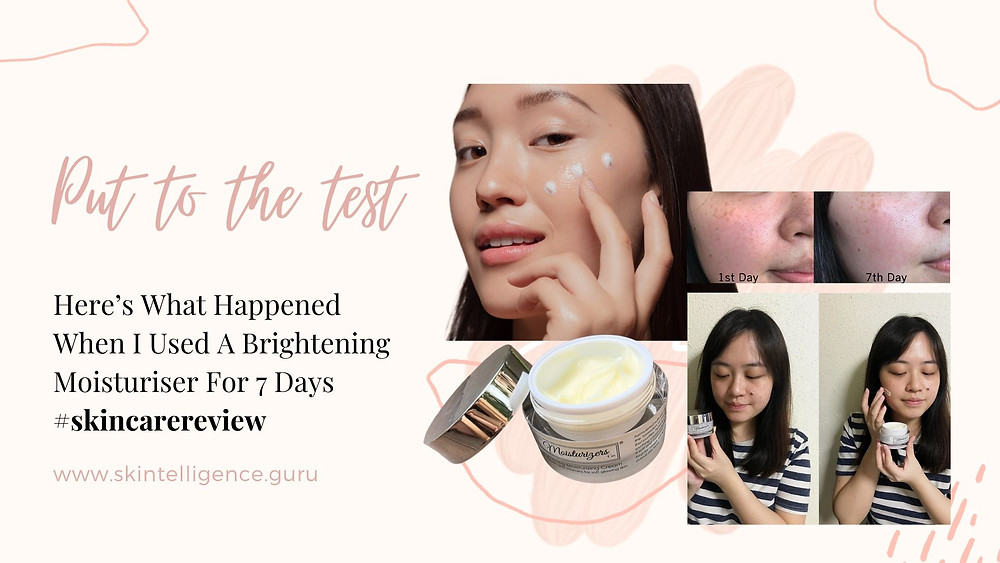 Review on The Moisturizers Co. Brightening Moisturizing Cream | Skincare blog | Skintelligence
