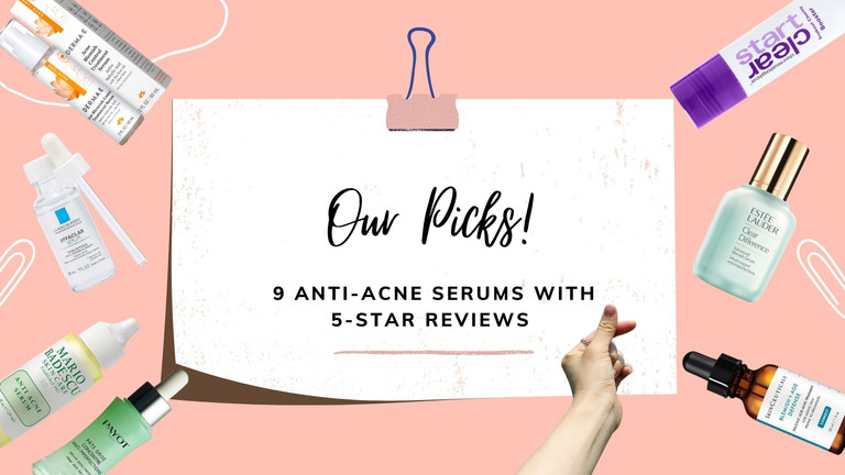 9 Anti-Acne Serums for Oily & Acne-Prone Skin with 5-Star Reviews