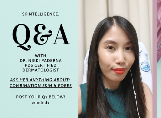 #AskADerm: Q&A with Dr. Nikki Paderna on Combination Skin & Pores