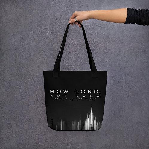 HOW LONG, NOT LONG - Tote bag