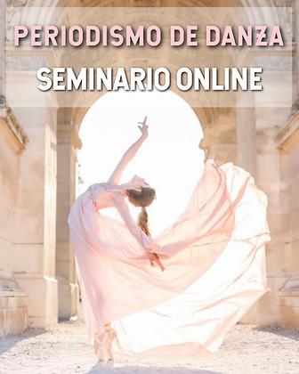 SEMINARIO DE PERIODISMO DE DANZA