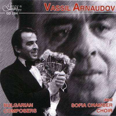 VASSIL ARNAUDOV & SOFIA CHAMBER CHOIR