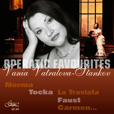 OPERATIC FAVOURITES · VANIA VATRALOVA-STANKOV