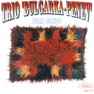 TRIO BULGARKA-PENEV · FOLK SONGS