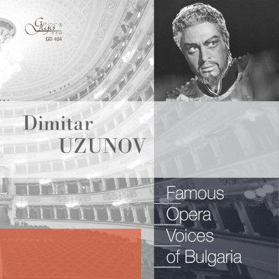 FAMOUS OPERA VOICES OF BULGARIA · DIMITAR UZUNOV, tenor