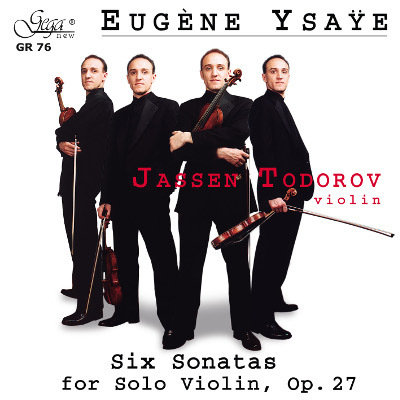 EUGÈNE YSAŸE · SIX SONATAS FOR SOLO VIOLIN, Op. 27