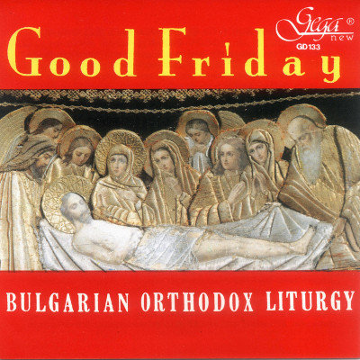 GOOD FRIDAY · ORTHODOX LYTURGY