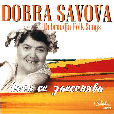 DOBROUDJA FOLK SONGS · DOBRA SAVOVA