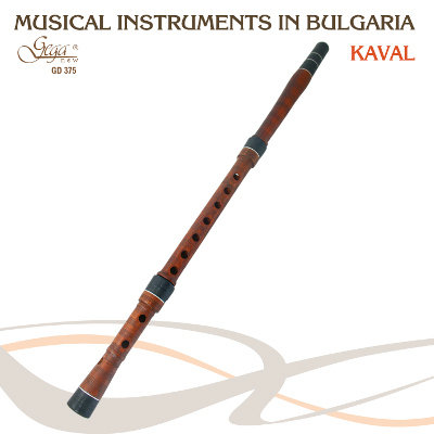 MUSICAL INSTRUMENTS IN BULGARIA · KAVAL
