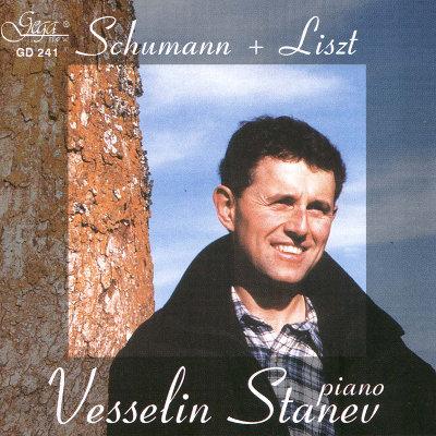 SCHUMANN AND LISZT  · VESSELIN STANEV, piano