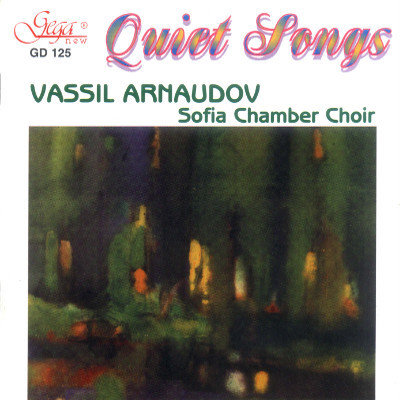 QUIET SONGS · BULGARIAN COMPOSERS