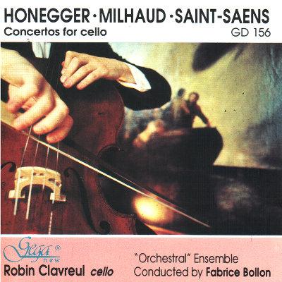 HONEGGER · MILHAUD · CAMILLE SAINT-SAENS · CONCERTOS FOR CELLO