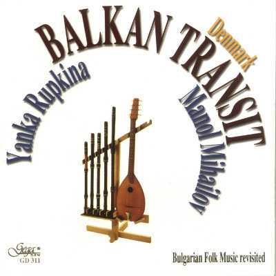 BALKAN TRANSIT - DENMARK · BULGARIAN FOLK MUSIC