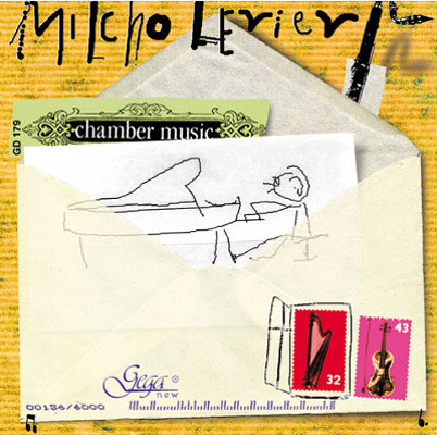MILCHO LEVIEV · CHAMBER MUSIC