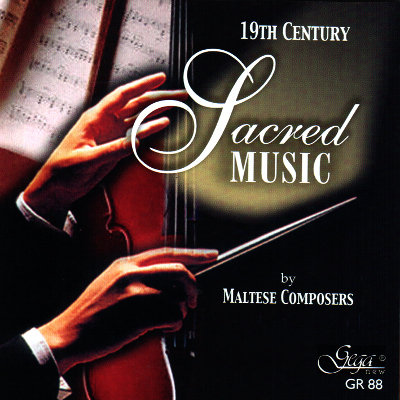 SACRED MUSIC OF THE 19th CENTURY BY MALTESE COMPOSERS