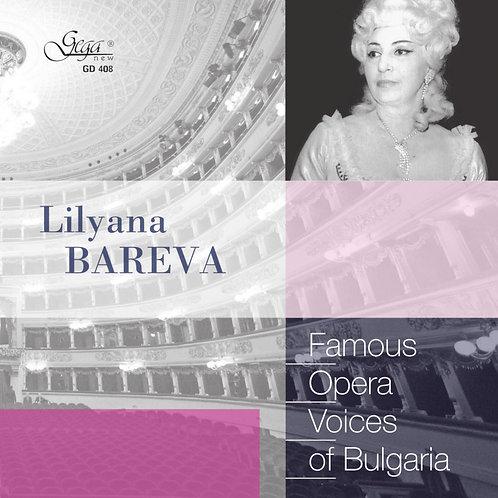 FAMOUS OPERA VOICES OF BULGАRIA · LYLIANA BAREVA, soprano