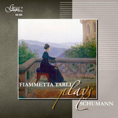 ROBERT SCHUMANN · FIAMMETTA TARLI, piano