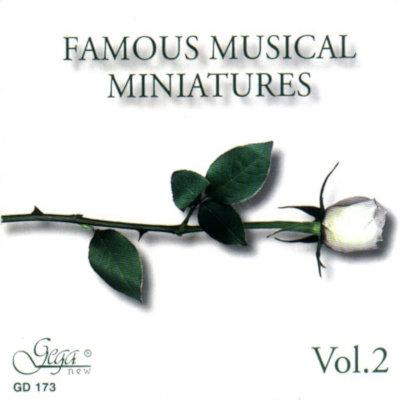 FAMOUS MUSICAL MINIATURES, VOL.2