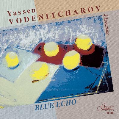 BLUE ECHO · YASSEN VODENITCHAROV