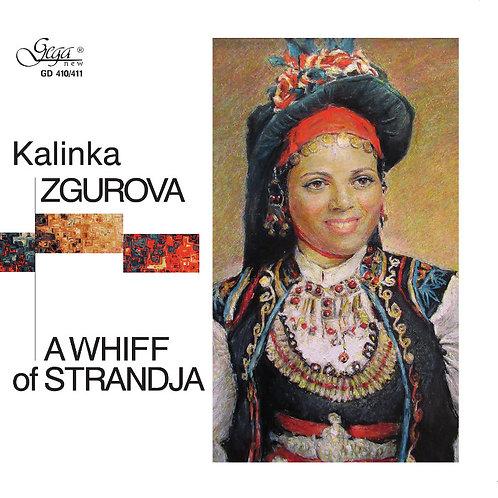 KALINKA ZGUROVA · A WHIFF OF STRANDJA