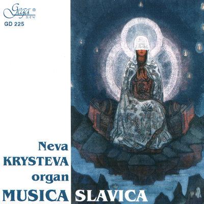 MUSICA SLAVICA · NEVA KRYSTEVA, organ