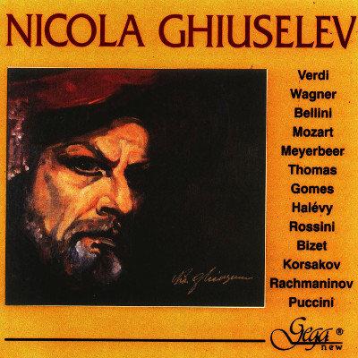 ARIAS FROM OPERAS · NICOLA GHIUSELEV, bass