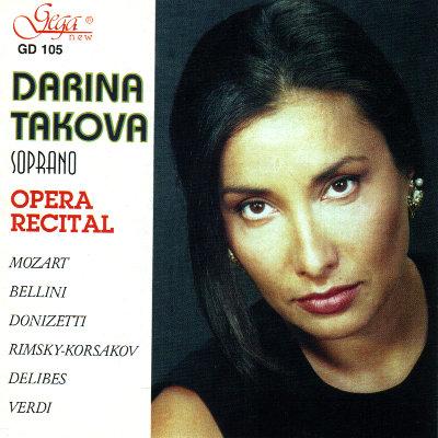 ARIAS FROM OPERAS · DARINA TAKOVA, soprano