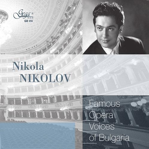 FAMOUS OPERA VOICES OF BULGARIA · NIKOLA NIKOLOV, tenor