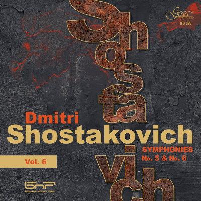 DMITRI SHOSTAKOVICH · SYMPHONIES, VOL.6