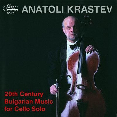 MUSIC FOR CELLO SOLO · ANATOLI KRASTEV