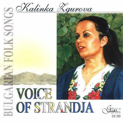 VOICE OF STRANDJA · KALINKA ZGUROVA