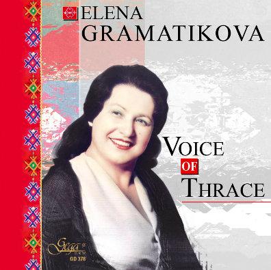 VOICE OF THRACE · ELENA GRAMATIKOVA