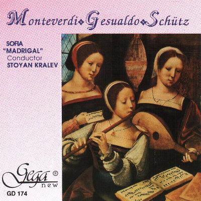 """MONTEVERDI · GESUALDO · SCHUTZ · SOFIA """"MADRIGAL"""" CHOIR"""