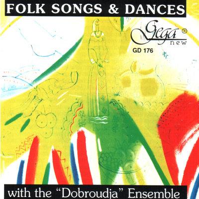 """DOBROUDJA"" ENSEMBLE · FOLK SONGS AND DANCE"