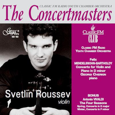 THE CONCERTMASTERS · SVETLIN ROUSSEV, violin