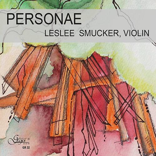 PERSONAE · LESLEE SMUCKER, violin