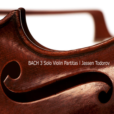 J. S. BACH · THREE SOLO VIOLIN PARTITAS
