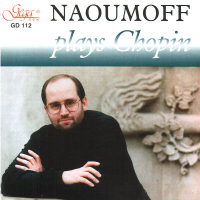 FRÉDÉRIC CHOPIN · EMILE NAOUMOFF, piano