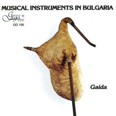 MUSICAL INSTRUMENTS IN BULGARIA · GAIDA