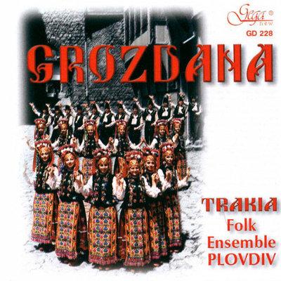 TRAKIA FOLK ENSEMBLE PLOVDIV FOLK SONGS