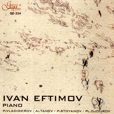 BULGARIAN COMPOSERS · IVAN EFTIMOV, piano