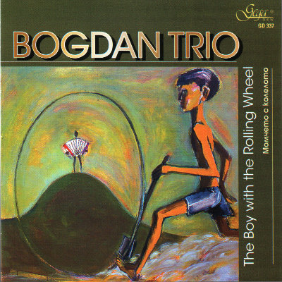 THE BOY WITH THE ROLLING WHEEL · BOGDAN TRIO